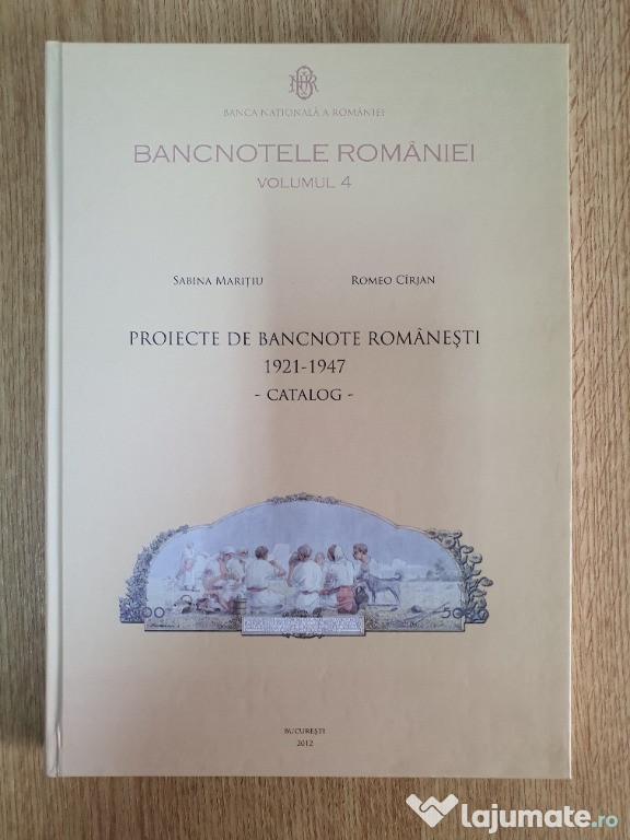 Bancnotele Romaniei Vol.4 - Proiecte de bancnote romanesti 1