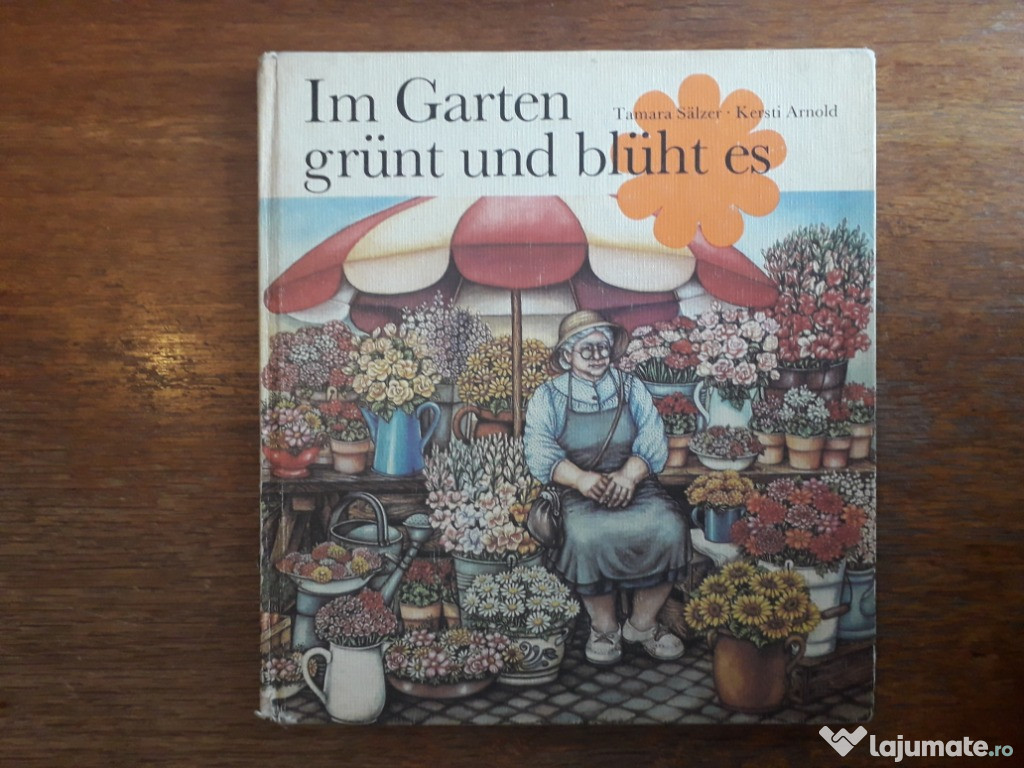 Im Garten grunt und bluht es - Tamara Salzer (limba germana)