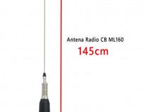 Antena radio cb ml160 145cm produs nou