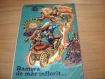 Calin Gruia - Ramura de mar inflorit ( ilustrata color ) *