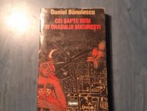 Cei sapte regi ai orasului Bucuresti de Daniel Banulescu