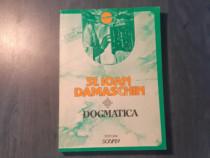 Dogmatica Sfantul Ioan Damaschin