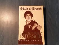 Principesa Bibescu ultima orhidee vol 2 Ghislain de Diesbach
