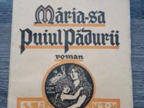 Carte veche mihail sadoveanu maria sa puiul padurii
