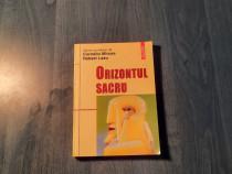 Orizontul sacru de Corneliu Mircea