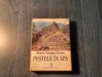 Pestele in apa memorii Mario Vargas Llosa