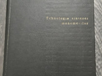 I velea tehnologia sintezei monomerilor