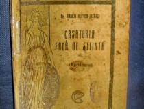 1758-A.I.Lespezi-Casatoria fata de stiinta ed. veche interb.