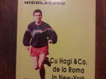 Cu Hagi de la Roma la New York - Ghe. Nicolaescu / R3S