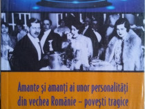 Amante și amanți ai unor personalități din vechea Românie