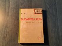 Budapesta 1956 atunci si dupa 44 de ani Tibor Meray