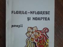 Florile - nfloresc si noaptea - Dumitru Vasilescu Liman