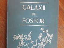 Galaxii de fosfor - Viorica Farcas Munteanu, autograf /R3P1F