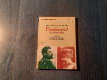 Un sacrificiu regal Ferdinand al Romaniei Martha Bibescu