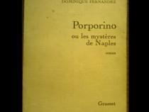 Porporino ou les mystères de Naples. Dominique Fernandez
