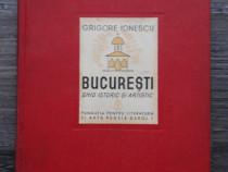 Carte veche grigore ionescu ghid istoric si artistic 1938