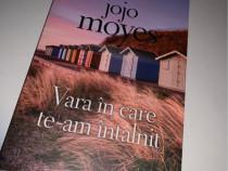 Vara in care te am intalnit de Jojo Moyes