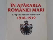 Istorie dumitru preda in apararea romaniei mari 1918 1919