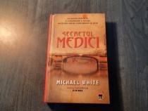 Secretul medici de Michel White