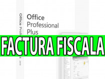 Licenta office pro plus 2019 / 2016 - factura fiscala, legal