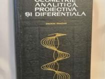 Geometrie analitica, proiectiva, diferentiala, Gh. Vranceanu