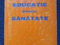 EDUCATIE PENTRU SANATATE - Loti Popescu, Verman