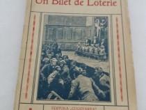 Un bilet de loterie / jules verne/ editura cugetarea/ anii 1