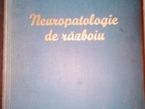 Neuropatologie de razboiu, D. Grigorescu,Tristan Iacob,1943