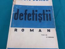 Defetiștii/ luis dumur/ ediție interbelică