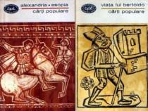 Alexandria * Esopia * Viata lui Bertoldo (2 vol.)
