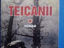 Teicanii / Ion Floricel / cu autograf / R2P1F