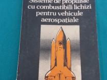 Sisteme de propulsie cu combustibili lichizi pentru vehicule