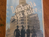 Dambivita apa dulce... - Damian Stanoiu 1941 / R8P3S