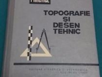 Topografie și desen tehnic*lucrări practice/ m. rădulescu, p