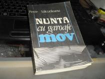 """""""Nunta Cu Garoafe Mov"""" de Petre Salcudeanu Ed. Albatros 1990"""