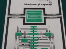 Organizarea și conducerea activităților de întreținereși rep