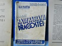 Dr H.Martin-Naufragiatii Dragostei-Carte veche.