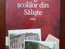 Monografia scolilor din Saliste / Sibiu / C18P