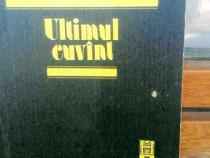 Mircea Vulcănescu - Ultimul cuvânt, 190 pagini
