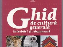 Ghid de cultura generala –intrebari si raspunsuri