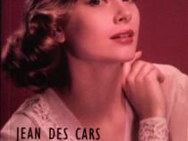 Grace de Monaco - Povestea unei prințese