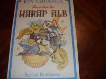 Povestea lui Harap Alb ( editia 1990, ilustrata color ) *