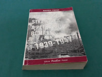 Importanța strategică a petrolului românesc 1939-1947/gavril