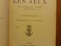 Les jeux - Louis Barron (carte veche) / R5P2F