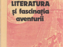 Literatura si fascinatia aventurii Autor(i): Horia Matei