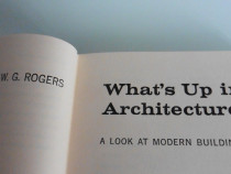 Arhitectura what s up in architecture w g rogers