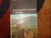 Dimensiunea umana a istorie - Al.Dutu