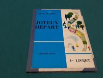 JOYEUX DEPART/ B. JUGHON/ TEXT LIMBA FRANCEZĂ/ 1966