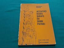Activități desfășurate cu șoimii patriei/ culegere metodică/