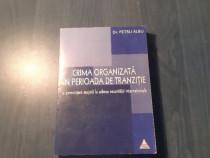 Crima organizata in perioada de tranzitie Petru Albu
